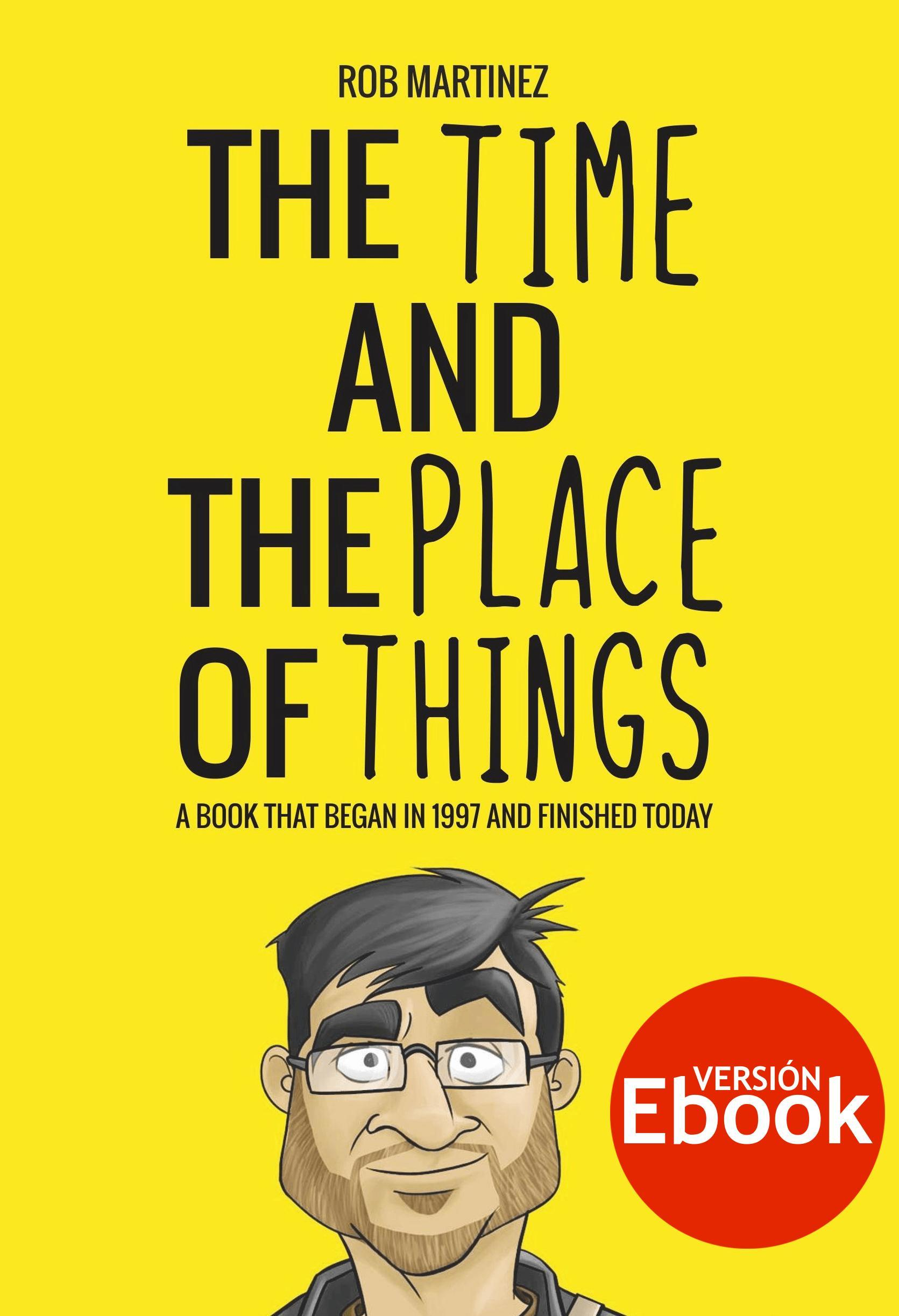 The time and the place of things